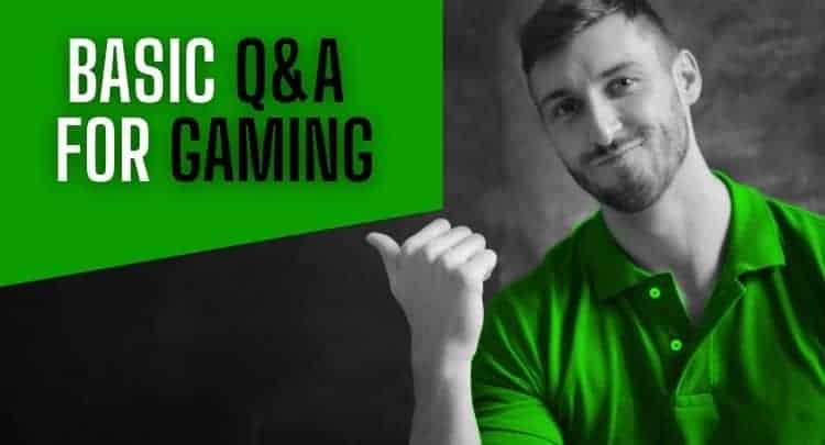 Basic Video Gaming FAQ for Noobs