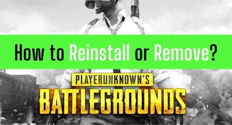 How to Reinstall or Remove PUBG (Verified Method by a Pro Gamer)
