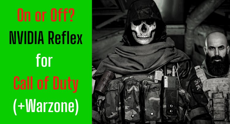 Call of Duty (+Warzone) with NVIDIA Reflex | Turn On or Off? | FPS Veteran