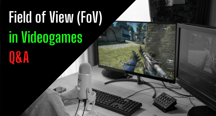 What Field of View (FOV) Should I Use in Videogames?